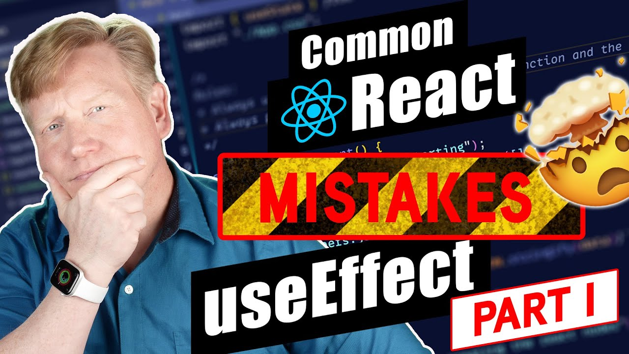 Common React Mistakes: useEffect - Part 1