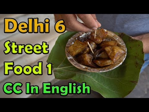 Chandni chowk street food, Old Delhi | Indian street food.