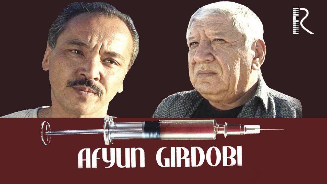 Afyun girdobi (o'zbek film)   Афюн гирдоби (узбекфильм) 2007