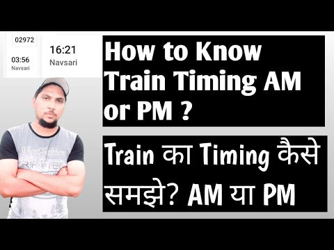 How to Know Train Time AM or PM