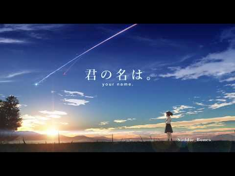 Your Name | Sparkle - RADWIMPS [LYRICS]