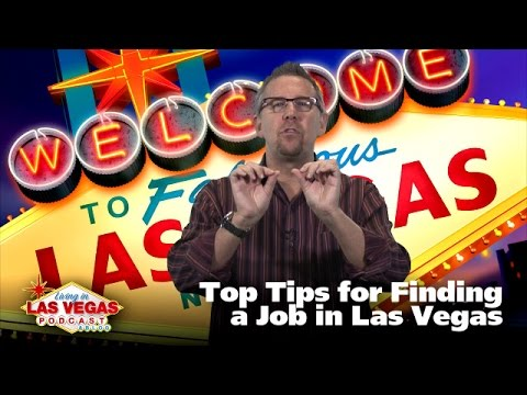 Top Tips for Finding a Job in Las Vegas - LiLV #236