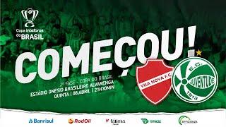 ((COPA DO BRASIL 2021)) Vila Nova-GO x Juventude