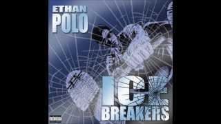 Ethan Polo - Hip 2 Da Game