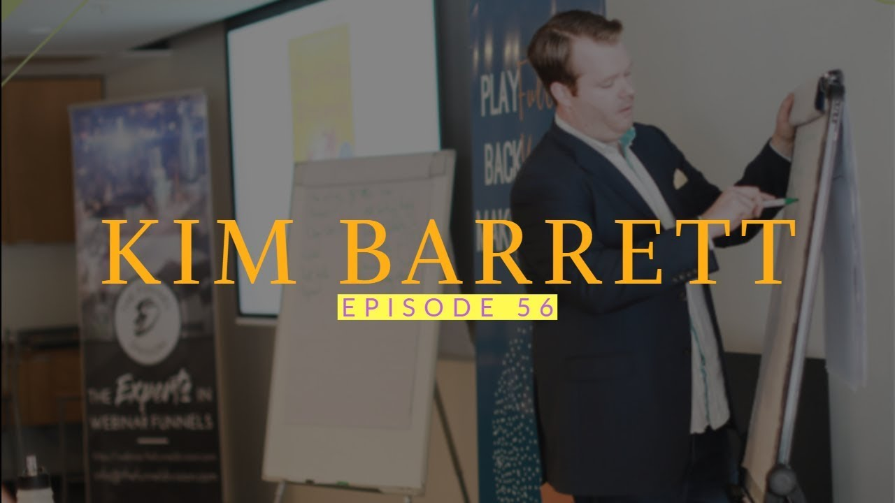 56: Kim Barrett: Million Dollar Marketing Strategist 1