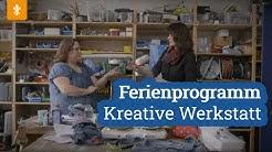 Dein Online-Ferienprogramm: #5 Kreative Werkstatt