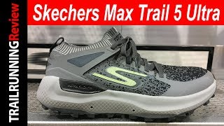 Skechers Max Trail 5 Ultra Preview