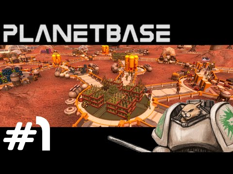 Planetbase Gameplay / Let's Play - Introduction - Part 1