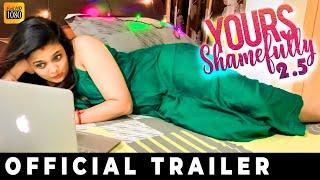 Yours Shamefully 2.5 Reloaded - Official Trailer | Vignesh Karthick, Soundarya
