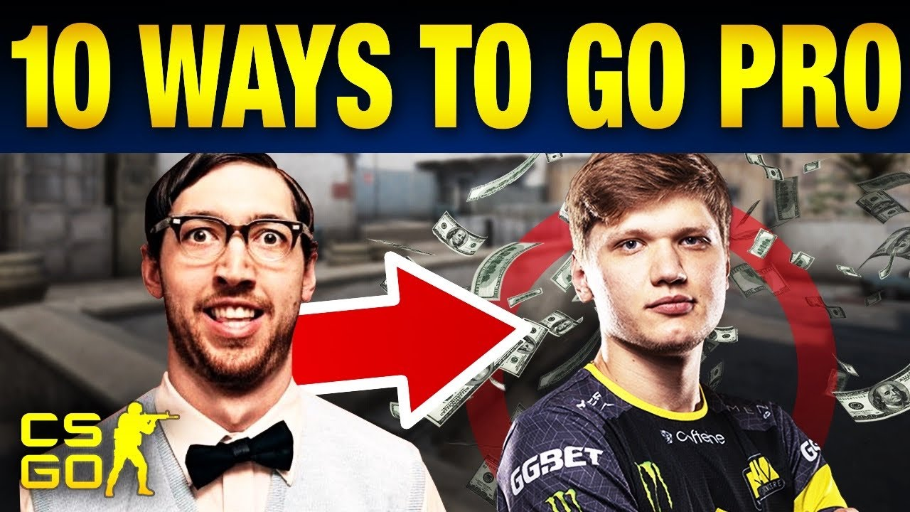 10 Steps To Become a Pro CS:GO Player