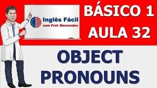 Aula 32 - Object Pronouns
