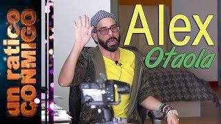 ALEX OTAOLA | Un ratico conmigo