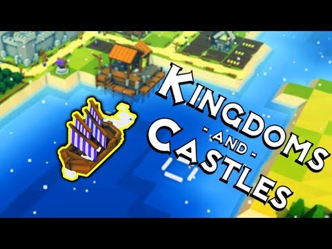 BUILDING THE DOCKS AND SEEING OFF MERCHANTS | Kingdoms and Castles Merchants and Ports