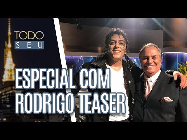 Rodrigo Teaser homenageia Michael Jackson - Todo Seu (05/03/19)
