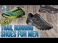10 Best Trail Running Shoes For Men 2018
