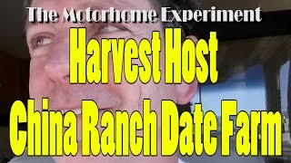 RV Living: Harvest Host Experience Day 2 | China Ranch Date Farm VLOG009