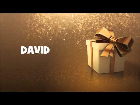 Joyeux Anniversaire David Youtube