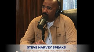 Steve Harvey Speaks: Colin Kaepernick and the National Anthem Protest
