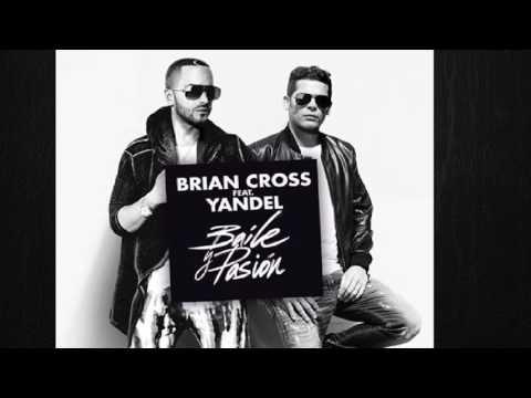 Brian Cross -  Baile y Pasión feat Yandel HD
