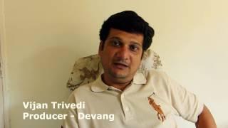 Devang - The Film | New Gujarati Movie 2017 | Interview | Vijan Trivedi | Media Bytes | Producer