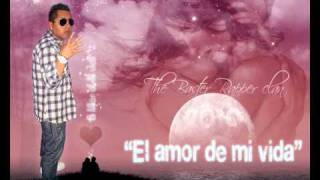 The Baster Rapper Clan -  El Amor De Mi Vida -  prod by Santa Rosa Music