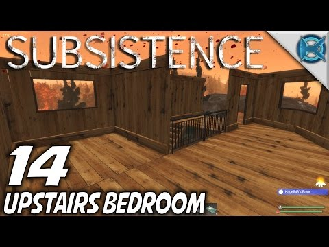 Subsistence | EP 14 | Upstairs Bedroom | Let's Play Subsistence Gameplay (S3)