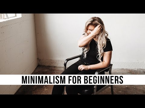 HOW TO BECOME A MINIMALIST | Beginners Guide To Minimalism
