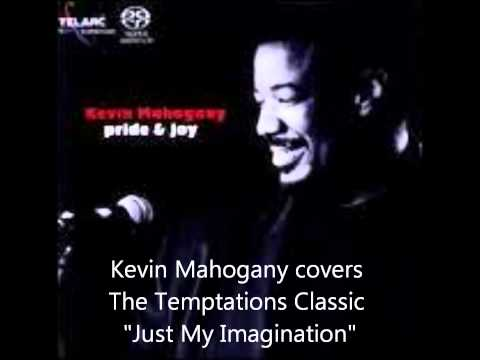 Kevin Mahogany _Just My Imagination.wmv