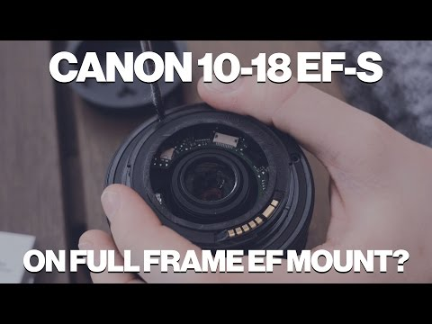 Converting Canon 10-18 EF-S to EF Mount