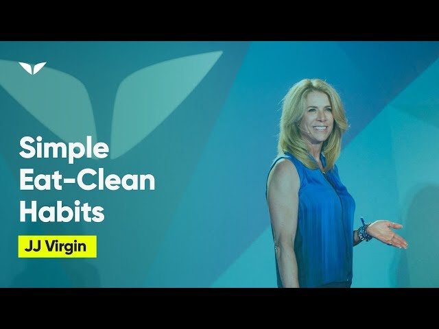 Simple Eat-Clean Habits For A Healthy Body