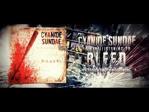 Cyanide Sundae (feat. James Dawson) // Bleed [Lyrics Video] Mp3