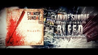 Cyanide Sundae (feat. James Dawson) // Bleed [Lyrics Video]