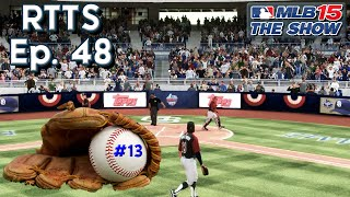 MLB 15 The Show (PS4) Road To The Show SP Ep. 48 | Sick and Tired