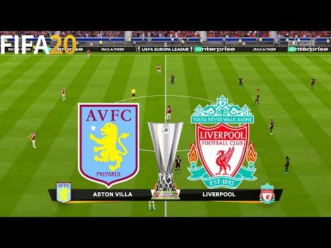 FIFA 20 | Aston Villa vs Liverpool - UEFA Europa League - Full Match & Gameplay
