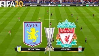 FIFA 20 | Aston Villa vs Liverpool - UEFA Europa League - Full Match & Gameplay