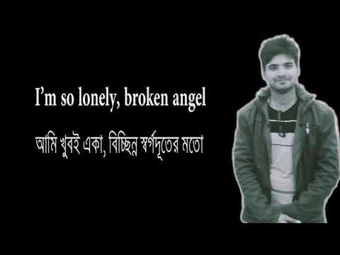 Broken Angel Full English Version Bangla Lyrics