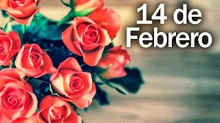 Bella Cancion Para El 14 de Febrero Dia de San Valentin - Día de los enamorados