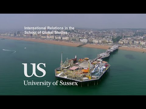 University of Sussex, International Relations in the School of Global Studies