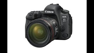 First Look: The Canon EOS 6D Mark II