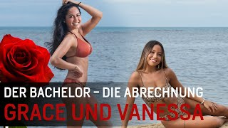 Grace und Vanessa | Bachelor 2019 - die Abrechnung