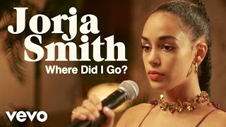 Jorja Smith – Where Did I Go?