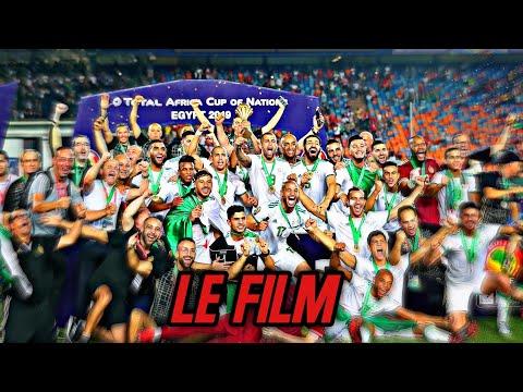 Le Film Du Parcours De L'Algerie En CAN 2019 - AU PLUS PRÈS DES ÉTOILES