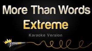 Extreme - More Than Words (Karaoke Version)