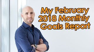 My February 2018 Monthly Goals Report