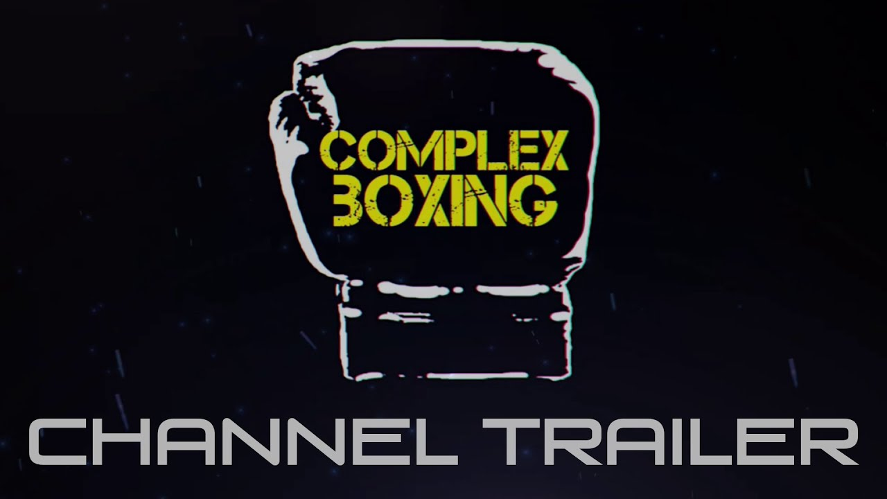 Complex Boxing Channel Trailer | Sweet Science Explained