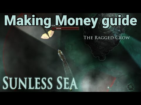 Sunless Sea Guide - How to make money in the early game (minor spoilers)