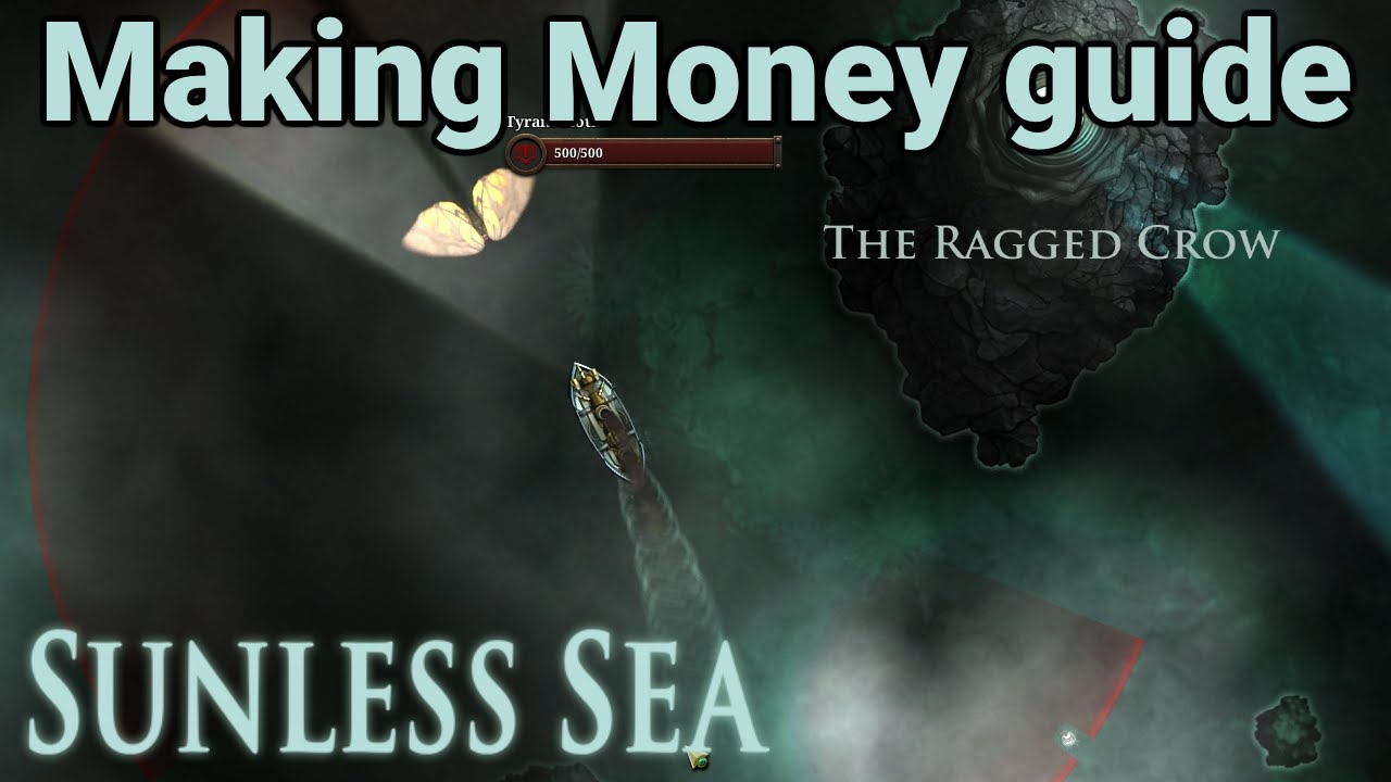 Sunless Sea Guide  How To Make Money In The Early Game (minor Spoilers)