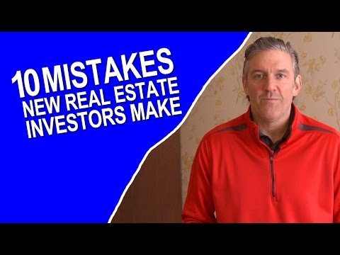 10 Mistakes New Real Estate Investors Make