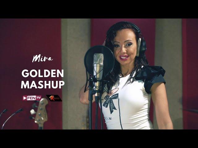 MIRA / МИРА - Golden Mashup