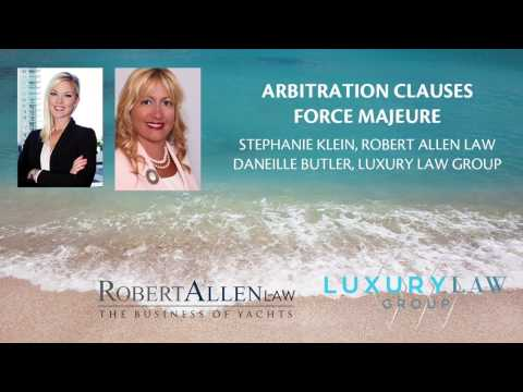 Arbitration Clauses Force Majeure